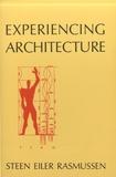 Steen Eiler Rasmussen - Experiencing Architecture.