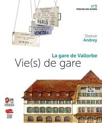 Steeve Andrey - Vie(s) de gare - La gare de Vallorbe.