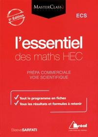 Steeve Sarfati - L'essentiel des maths HEC - Voie scientifique.