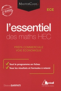 Steeve Sarfati - L'essentiel des maths HEC - Voie économique.