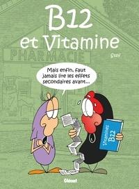 Stef - B12 et Vitamine.