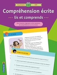 Stef Desodt et Aurélie Van Overloop - Compréhension écrite 4e primaire CM1.