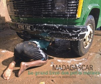 Stefaan De Wolf - Madagascar - Le grand livre des petits métiers, édition bilingue français-anglais.