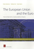 Stefaan Ide - The European Union and the Euro - How to Deal with a Currency Built on Dreams.