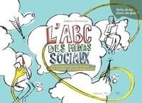 Stefaan Lammertyn - L'ABC des médias sociaux - Ou comment tirer parti de Facebook, Twitter, Linkedin... sur le plan professionnel.