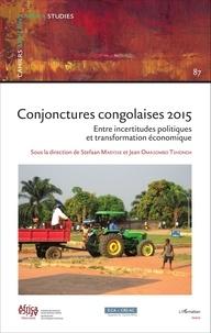 Stefaan Marysse et Jean Omasombo Tshonda - Cahiers Africains  : Conjonctures congolaises 2015 - Entre incertitudes politiques et transformation économique.