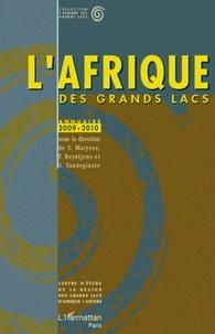 Stefaan Marysse et Filip Reyntjens - L'Afrique des grands lacs - Annuaire 2009-2010.