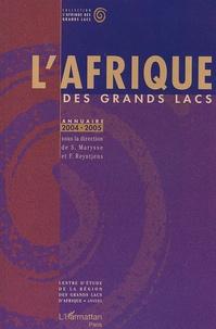 Stefaan Marysse et Filip Reyntjens - L'Afrique des Grands Lacs - Annuaire 2004-2005.