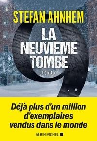 Stefan Ahnhem et Stefan Ahnhem - La Neuvième Tombe.