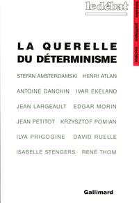 Stefan Amsterdamski et Henri Atlan - La querelle du déterminisme - Philosophie de la science d'aujourd'hui.