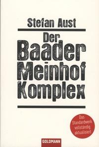Stefan Aust - Der Baader-Meinhof-Komplex.
