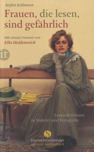 Stefan Bollmann - Frauen, Die Lesen, Sind Gefährlich.