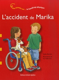Stefan Boonen - L'accident de Marika - Le handicap physique.
