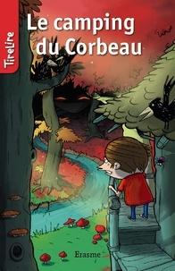 Stefan Boonen et  Charlotte Fierens - Le camping du Corbeau - une histoire pour les enfants de 8 à 10 ans.