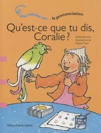 Stefan Boonen - Qu'est-ce que tu dis, Coralie ? - Une histoire sur la prononciation.