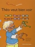 Stefan Boonen et Pauline Oud - Théo veut bien voir - Les lunettes.
