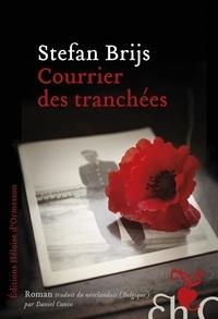 Stefan Brijs - Courrier des tranchées.