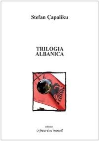 Stefan Capaliku - Trilogia albanica - I am from Albania ; Allegretto Albania ; Made in Albania.