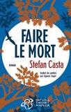 Stefan Casta - Faire le mort.
