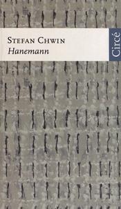Stefan Chwin - Hanemann.