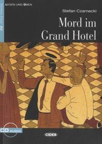 Stefan Czarnecki - Mord im Grand Hotel. 1 CD audio