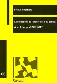 Stefan Eberhard - Les sanctions de l'inexécution du contrat et les Principes UNIDROIT.
