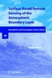 Stefan Emeis - Surface-Based Remote Sensing of the Atmospheric Boundary Layer.