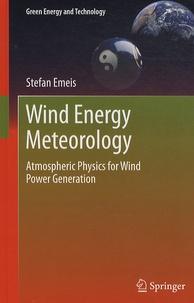 Wind Energy Meteorology - Atmospheric Physics for Wind Power Generation.pdf