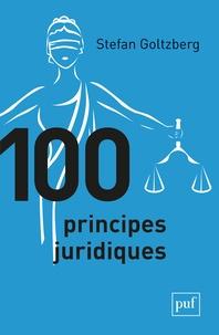 Stefan Goltzberg - 100 principes juridiques.