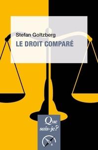 Stefan Goltzberg - Le droit comparé.