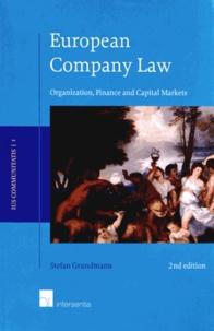 Stefan Grundmann - European Company Law - Organization, Finance and Capital Markets.
