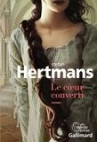 Stefan Hertmans - Le coeur converti.