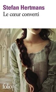 Téléchargements gratuits pour les livres électroniques google Le coeur converti 9782072873683 (Litterature Francaise) CHM PDB iBook