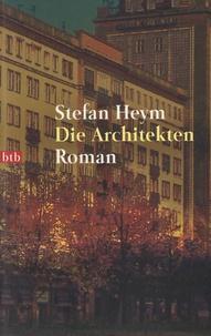 Stefan Heym - Die Architekten.