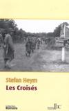 Stefan Heym - Les Croisés.