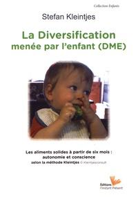 La diversification menée par lenfant - Les aliments solides à partir de six mois : autonomie et conscience selon la méthode Kleintjes.pdf