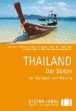 Stefan Loose Reiseführer Thailand, Der Süden - Von Bangkok nach Penang.