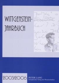 Stefan Majetschak - Wittgenstein-Jahrbuch 2003/2006 - Herausgegeben im Auftrag der Internationalen Ludwig Wittgenstein Gesellschaft e.V. von Wilhelm Lütterfelds, Stefan Majetschak, Richard Raatzsch und Wilhelm Vossenkuhl.