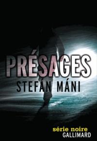 Stefan Mani - Présages.
