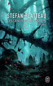 Forum de téléchargements de livres électroniques gratuits Les sentiers des astres Tome 2 MOBI in French par Stefan Platteau