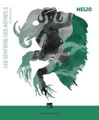 Stefan Platteau - Les sentiers des astres Tome 3 : Meijo.