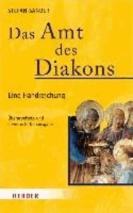 Stefan Sander - Das Amt des Diakons - Eine Handreichung.