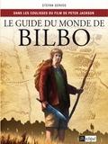 Stefan Servos - Le guide du monde de Bilbo.