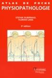 Stefan Silbernagl et Florian Lang - Atlas de poche de physiopathologie.