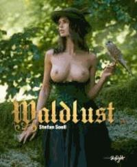 Stefan Soell - Waldlust - Englisch/Deutsche Originalausgabe.