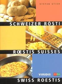 Stefan Stich - Roestis suisses.
