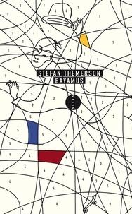 Stefan Themerson - Bayamus.