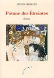 Stefan Verellen - Pavane des Etreintes.