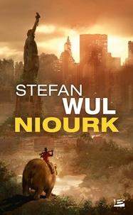 Stefan Wul - Niourk.