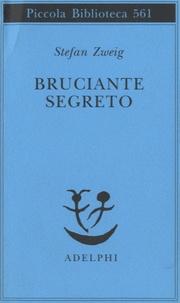 Stefan Zweig - Bruciante segreto.